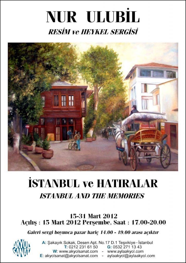 Nur Ulubil İstanbul ve Hatıraları